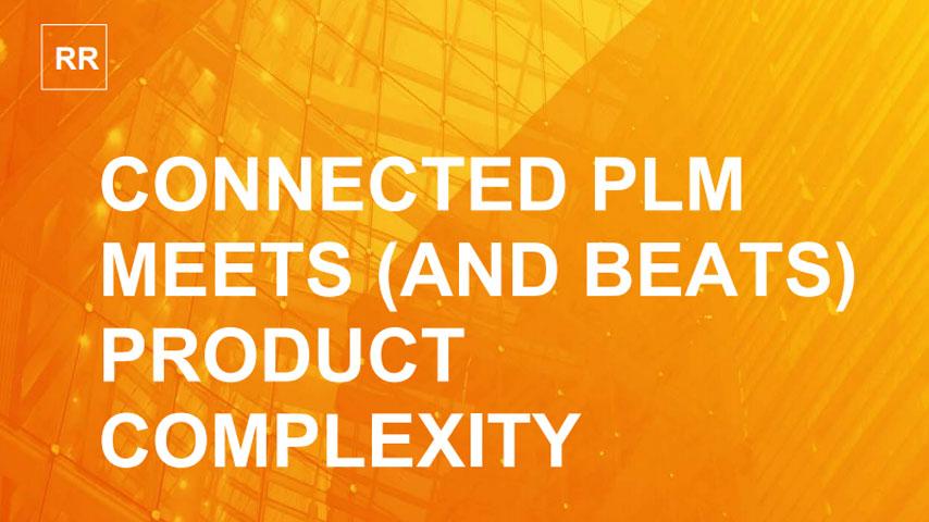 Aberdeen研究:互联PLM应对并克服产品复杂性